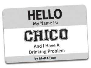 Chico Drinking